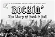 """Rockin' - The Story of Rock & Roll"" at Studio 18 in the Pines"